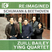 Re:Imagined: Schumann & Beethoven / Zuill Bailey, cello; Ying Quartet
