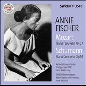 Mozart: Piano Concerto No. 22 in E-Flat Major; Schumann: Piano Concerto in A Minor / Annie Fischer, Piano