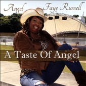 Angel Faye Russell: A Taste of Angel