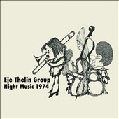 Eje Thelin: Night Music 1974