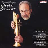 Virtuoso Trumpet - Honneger, et al / Charles Schlueter