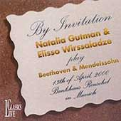 By Invitation - Beethoven, Mendelssohn / Gutman, Wirssaladze