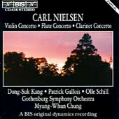Nielsen: Violin Concerto, Flute Concerto, Clarinet Concerto