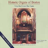 Historic Organs of Boston - Thirty-one Historic Pipe Organs