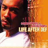 Montell Jordan: Life After Def [PA]