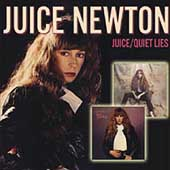 Juice Newton: Juice/Quiet Lies [Bonus Track] [Remaster]