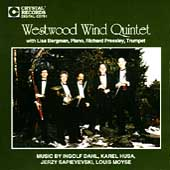 Dahl, Husa, Sapieyevski, Moyse / Westwood Wind Quintet