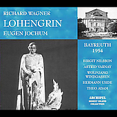 Wagner: Lohengrin - Bayreuth 1954 / Jochum, Nilsson, et al