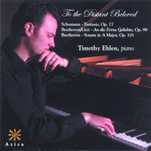 To the Distant Beloved - Schumann, Beethoven / Timothy Ehlen
