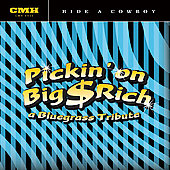 Pickin' On: Pickin' on Big and Rich, Vol. 2: A Bluegrass Tribute