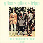 Giles, Giles & Fripp: The Brondesbury Tapes (1968) [Remaster] *