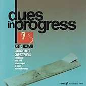 Keith Oxman: Dues in Progress