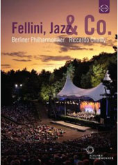 Fellini, Jazz & Co. / Riccardo Chailly, Berlin Philharmonic [DVD]