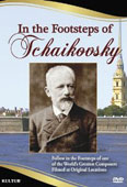In the Footsteps of Tchaikovsky [DVD]