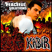 Kabir: Peaceful Solutions [PA] *