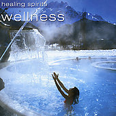 Various Artists: Healing Spirits: Wellness