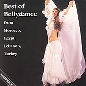 Various Artists: The Best of Bellydance from Morocco, Egypt, Lebanon...