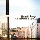 Henrik Levy: A Letter from a City Man