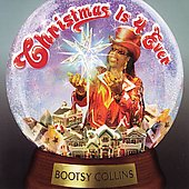 Bootsy Collins: Christmas Is 4 Ever