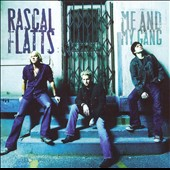 Rascal Flatts: Me and My Gang [Bonus Track]