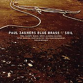 Paul Zauner's Blue Brass: Soil