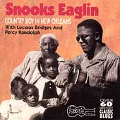 Snooks Eaglin: Country Boy Down in New Orleans