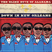 The Blind Boys of Alabama: Down in New Orleans