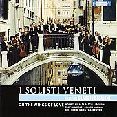 On The Wings of Love - Rossini, Mouret, Pasculli, Mozart, Paganini etc / I Solisti Veneti, Scimone