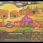 Bermel: Voices, Dust Dances, Thracian Echoes, Elixir / Bermel, Rose, BMOP
