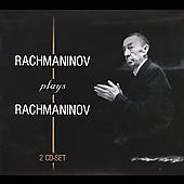Rachmaninov Plays Rachmaninov