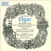 Elgar: The Severn Suite; Pomp & Circumstance Marches No. 2 & 4; Etc.
