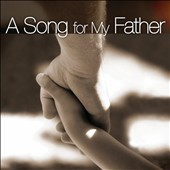 Various Artists: A  Song for My Father