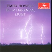Emily Howell: From Darkness, Light