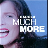 Carola (Sweden): Much More