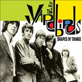 The Yardbirds: Shapes of Things: The Best of the Yardbirds