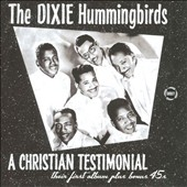 The Dixie Hummingbirds: A Christian Testimonial