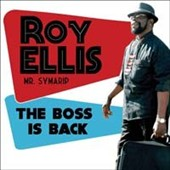Roy Ellis: The  Boss Is Back