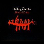 Trilok Gurtu: Massical [Digipak]