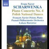 Scharwenka: Piano Concerto No 4, Polish National Dances / Poizat, Borowicz
