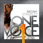 Micah Stampley: One Voice *