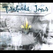 Turnbuckle Jones: Turnbuckle Jones [Digipak]