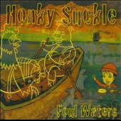 Honky Suckle: Foul Waters