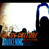 Jesus Culture: Awakening: Live from Chicago