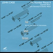 Cage: The Number Pieces, Vol. 6: Five, Seven, Thirteen / John Kennedy, Charles Wood