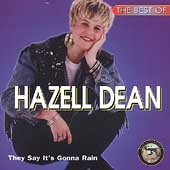 Hazell Dean: The Best of Hazell Dean: They Say It's Gonna Rain