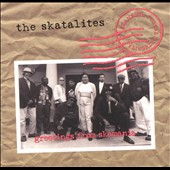 The Skatalites: Greetings from Skamania