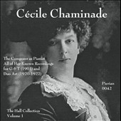 Cécile Chaminade: The Composer as Pianist - All of Her Known Recordings for G & T (1901) and Duo Art (1920-1927) / Chaminade, piano