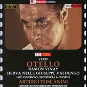 Verdi: Otello / Luigi Alva, Rolando Panerai, Mirella Freni, Fiorenza Cossotto. NBC SO, Arturo Toscanini, conductor.