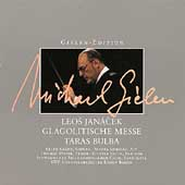 Gielen Edition - Janacek: Glagolitic Mass, Taras Bulba
