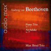 Beethoven: Piano Trios, Op. 1/2 & Op. 97 / Max Brod Trio